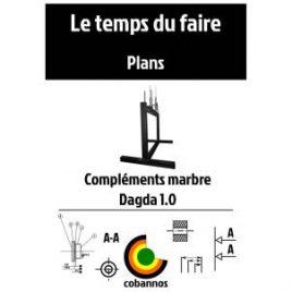 Plans compléments marbre Dagda 1.0